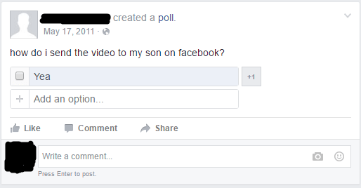 ([Source](https://www.reddit.com/r/oldpeoplefacebook/comments/4tfmy6/dad_tries_to_send_a_video/))